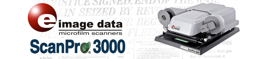 Authorized Reseller for the Ultra-High Definition ScanPro 3000 Microfilm Scanner